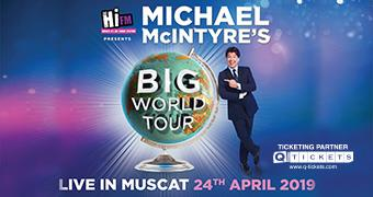MICHAEL McINTYRE LIVE IN MUSCAT APRIL 24TH 2019