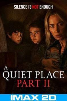 A QUIET PLACE 2 (IMAX-2D)