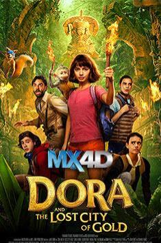 DORA AND THE LOST CITY OF GOLD (MX4D)