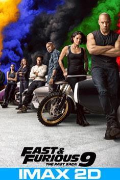 FAST & FURIOUS 9 (IMAX-2D)