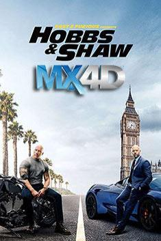 HOBBS AND SHAW (MX-4D)