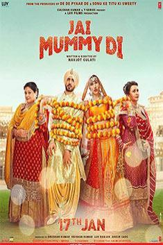 JAI MUMMY DI (HINDI)