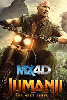 JUMANJI: THE NEXT LEVEL (MX-4D)