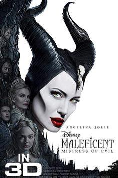 MALEFICENT: MISTRESS OF THE EVIL (3D)