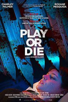 PLAY OR DIE (ENGLISH)