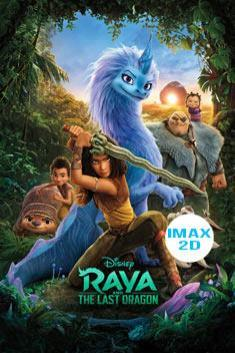 RAYA AND THE LAST DRAGON (IMAX-2D)