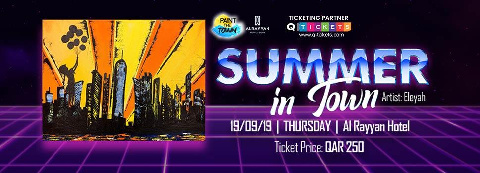Paint The Town  Summer in Town | Events | Tickets | Discounts | Qatar Day