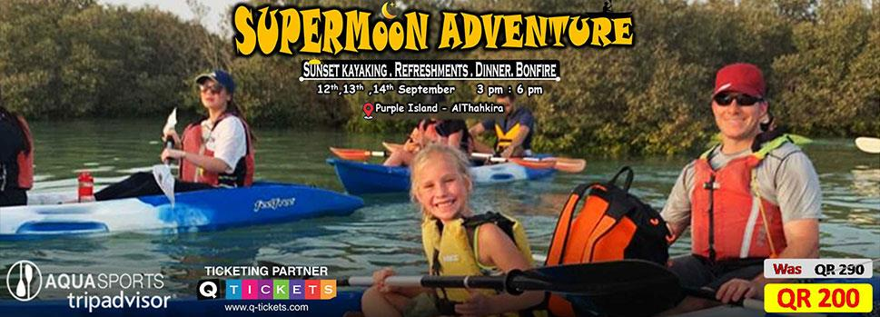 SuperMoon Adventure (Sunset Kayaking & Dinner )- Purple Island Alkhor | Events | Tickets | Discounts | Qatar Day
