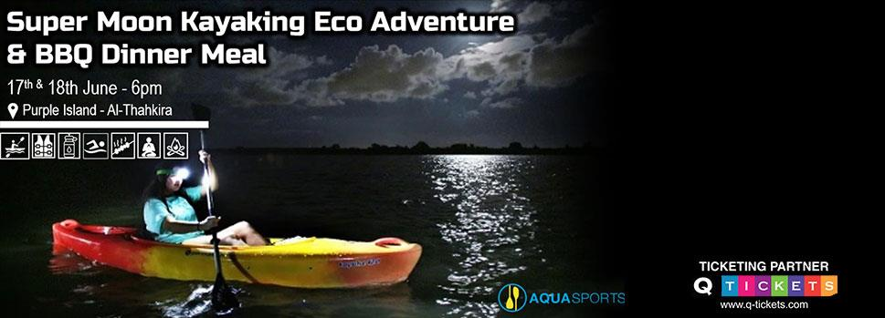 Super Moon Kayaking Eco Adventure & BBQ Dinner Meal  | Events | Tickets | Discounts | Qatar Day