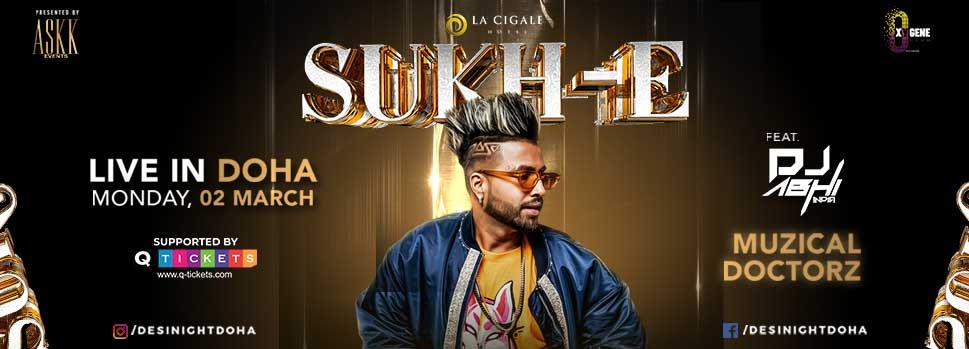 Sukh-E Live in Doha | Events | Tickets | Discounts | Qatar Day