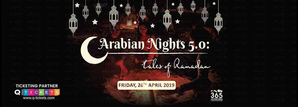 Arabian Night 5.0: Tales of Ramadan | Events | Tickets | Discounts | Qatar Day