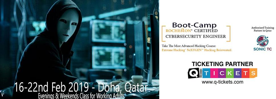 ROCHESTON's Certified CyberSecurity Engineer (RCCE) BOOTCAMP  EXTREME HACKING NeXTGEN | Events | Tickets | Discounts | Qatar Day