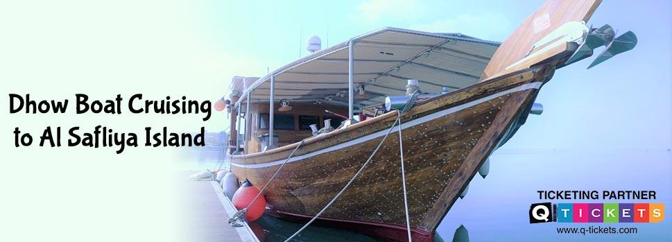 Dhow boat cruising to al Safliya island (GROUP BOOKING) | Events | Tickets | Discounts | Qatar Day