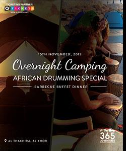 Overnight Camping & African drumming Special