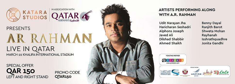 KATARA STUDIOS PRESENTS AR RAHMAN LIVE IN QATAR   Events   Tickets   Discounts   Qatar Day