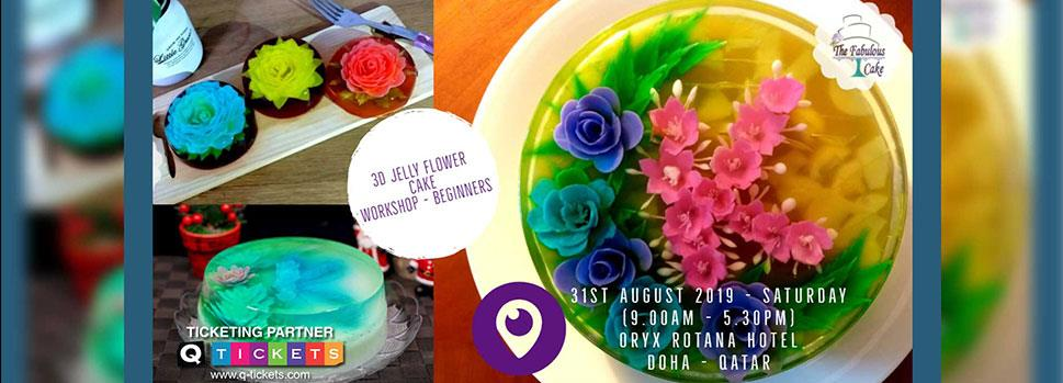 3D Jelly Flower Cake Workshop - Beginners   Events   Tickets   Discounts   Qatar Day