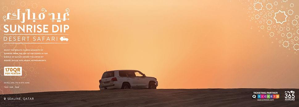 EID Special - Sunrise Dip Desert Safari | Events | Tickets | Discounts | Qatar Day