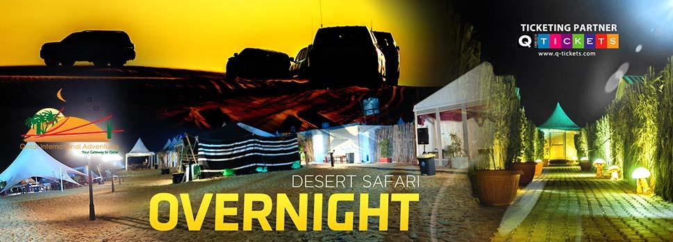 Over Night Desert Safari | Events | Tickets | Discounts | Qatar Day