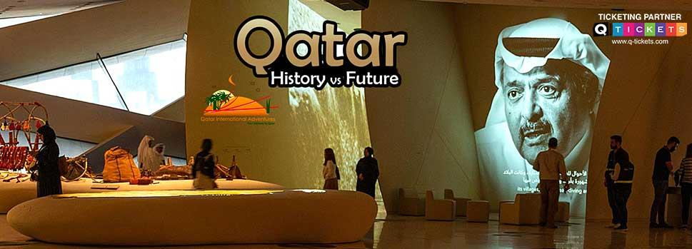 Qatar History vs Future | Events | Tickets | Discounts | Qatar Day
