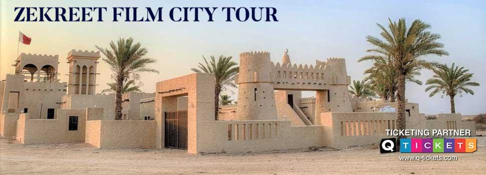 Zekreet Film City (West Coast Tour) | Events | Tickets | Discounts | Qatar Day