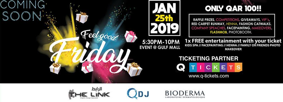 Feel Good Friday   Events   Tickets   Discounts   Qatar Day