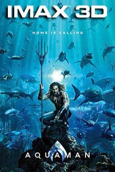 AQUAMAN (IMAX-3D)