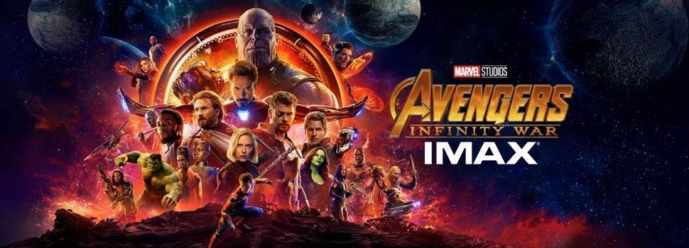 AVENGERS: INFINITY WAR (IMAX) Cinema Tickets Online ...