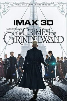 FANTASTIC BEASTS: THE CRIMES OF GRINDLEWALD (IMAX-3D)