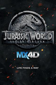 JURASSIC WORLD: FALLEN KINGDOM (MX-4D)