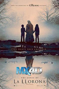 THE CURSE OF LA LLORONA (MX-4D)