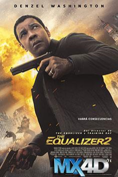 THE EQUALIZER 2 (MX-4D)