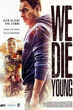 WE DIE YOUNG (ENGLISH)